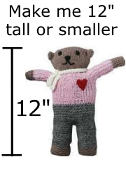 "Bear size should be 12"" tall or smaller"